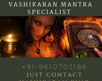 Strong Girl Vashikaran Mantra Specialist Service