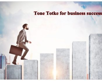 Tone Totke for wealth growth and prosperity in business